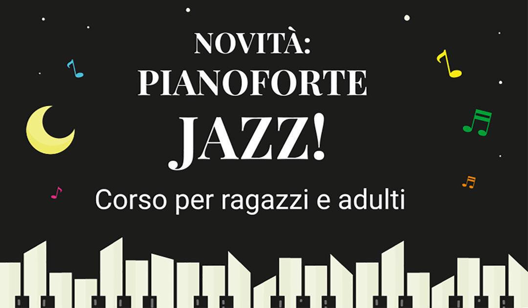 NOVITÀ: Corso di Pianoforte jazz e improvvisazione
